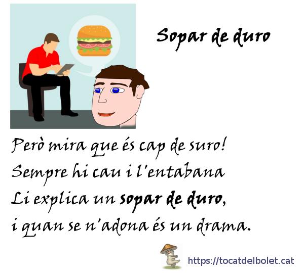 """Sopar de duro > significat, origen, vers i traduccions a altres idiomes"""" class=""""wp-image-748″/></figure>    <h2><span class="""