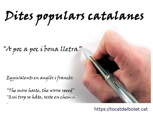 A poc a poc i bona lletra en anglès i francès
