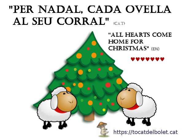 Per Nadal cada ovella al seu corral en anglès i francès