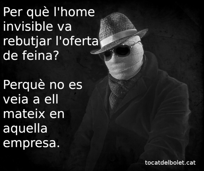acudit breu en català curt home invisible meme.