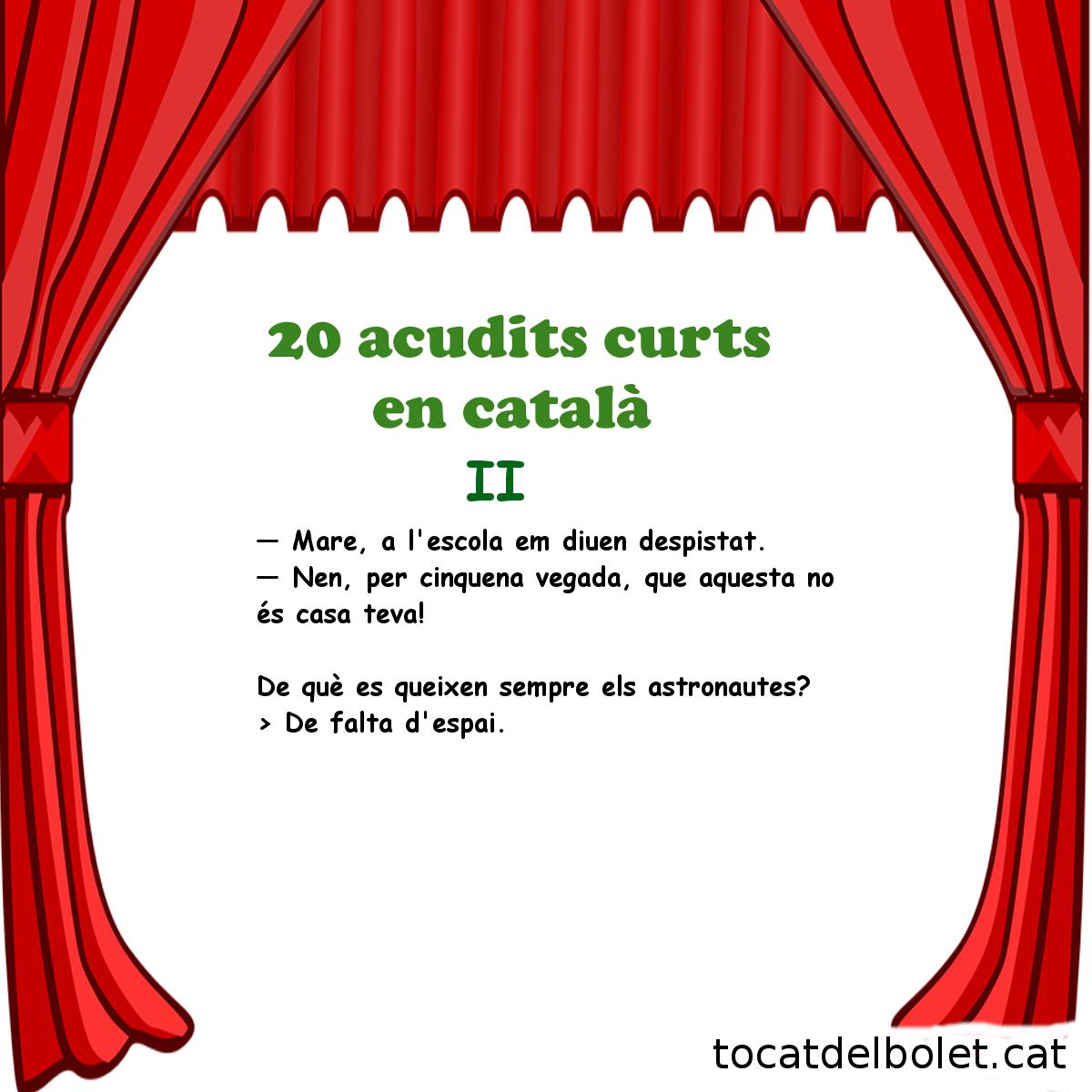 20 acudits curts en català Segona Part