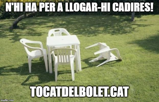 N'hi ha per a llogar-hi cadires dites expressions modismes catalans