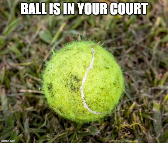Ball is in your court in other languages idioms