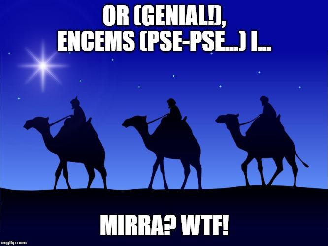 mem acudit de Nadal humor de nadal en català dites, agudeses, humorades, pensades, sortides. reis mags reis d'orient