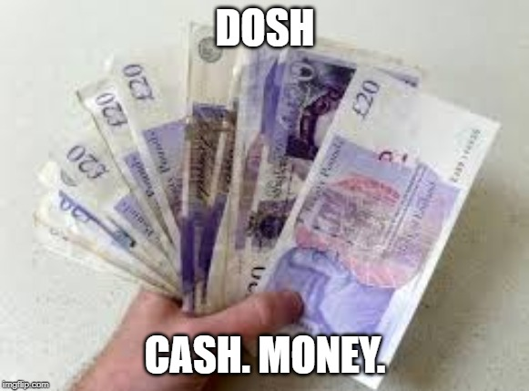 dosh British English slang words UK Colloquial