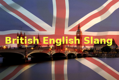British English slang UK typical expressions
