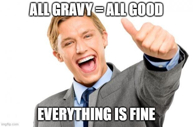 British English colloquial expressions all gravy
