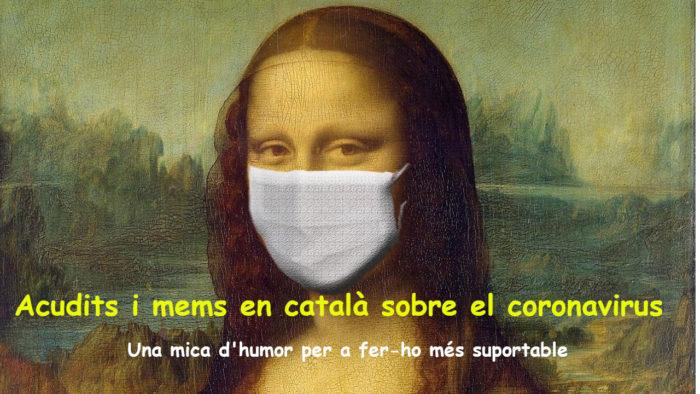 acudits sobre el coronacirus covid 19 memes sobre el coronavirus covid 19 mems sobre el coronavirus covid 19 humor sobre el coronavirus covid 19