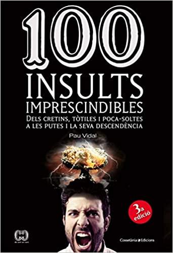100 insults catalans insults en català llibre