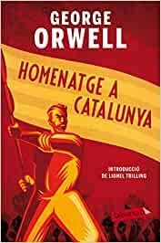 Homenatge a Catalunya George Orwell