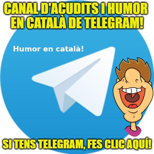 acudits i humor en català Telegram