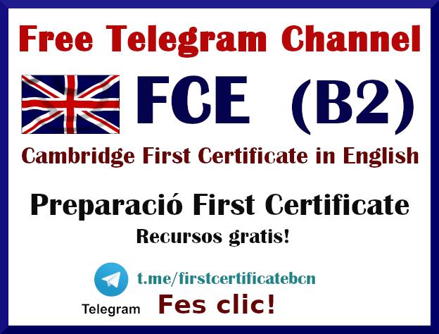 Canal de Telegram amb recursos gratuïts per a la preparació del First Certificate i del B2 de l'Escola Oficial d'Idiomes