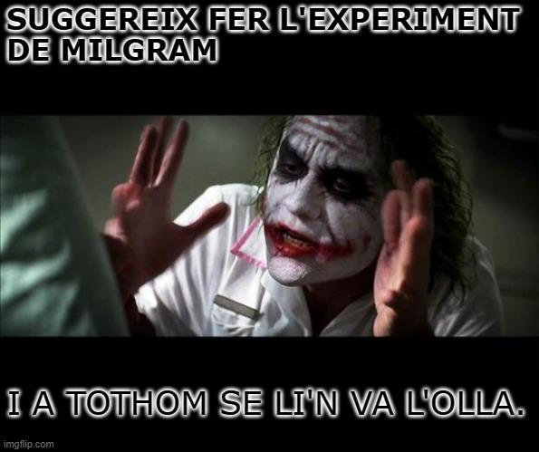 experiment Milgram Acudits psicologia mem psicologia humor psicològia psicològic, psicòlegs, psicòloga meme